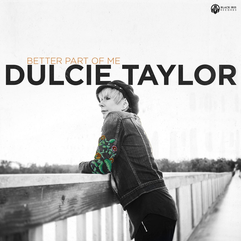 Better Part Of Me | DULCIE TAYLOR