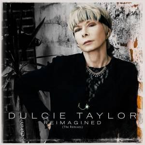 DulcieTaylor-Reimagined